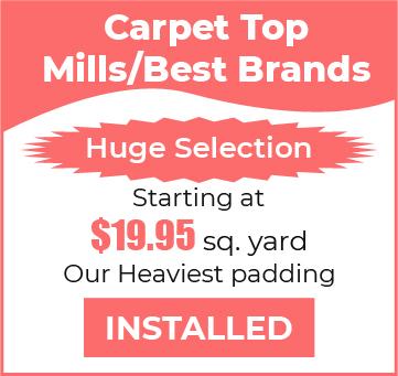 Carpet Top Mills Best Brands Installed Padding